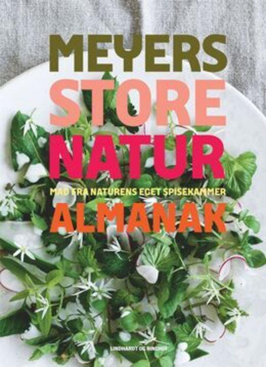 Forside på 'Meyers store naturalmanak : mad fra naturens eget spisekammer'