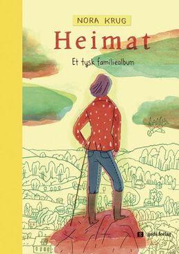 Nora Krug (f. 1977): Heimat : et tysk familiealbum