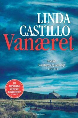 Linda Castillo: Vanæret