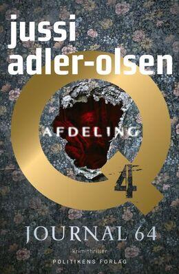Jussi Adler-Olsen: Journal 64 : krimithriller